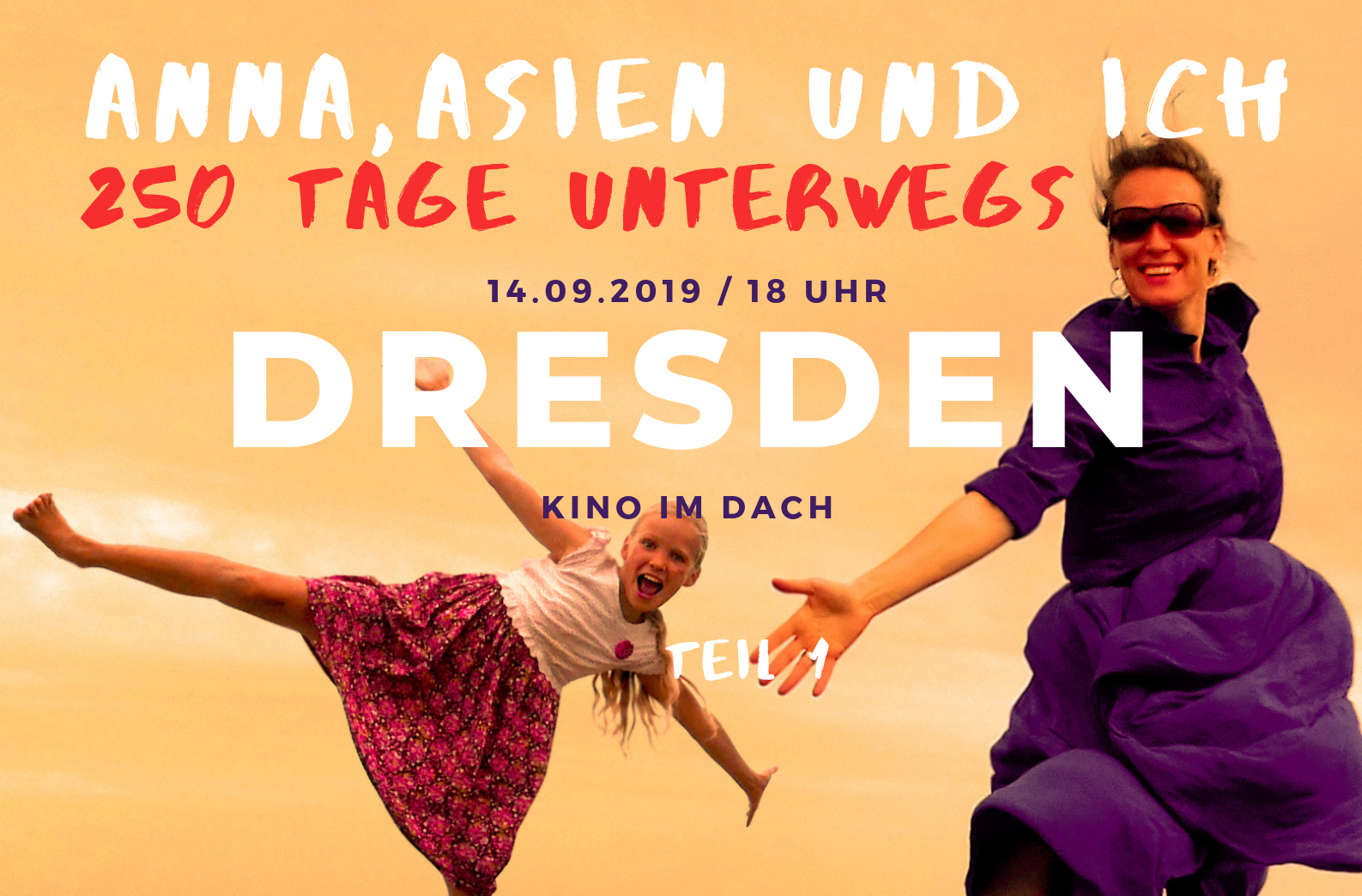 Anna Asien und Ich Film Dresden