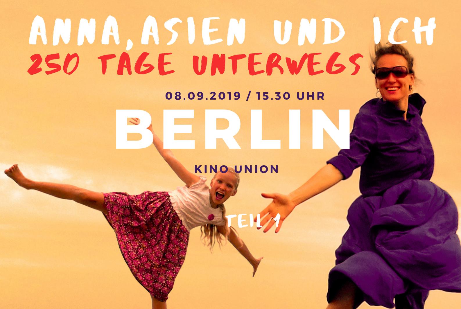 Film Anna Asien und Ich Berlin