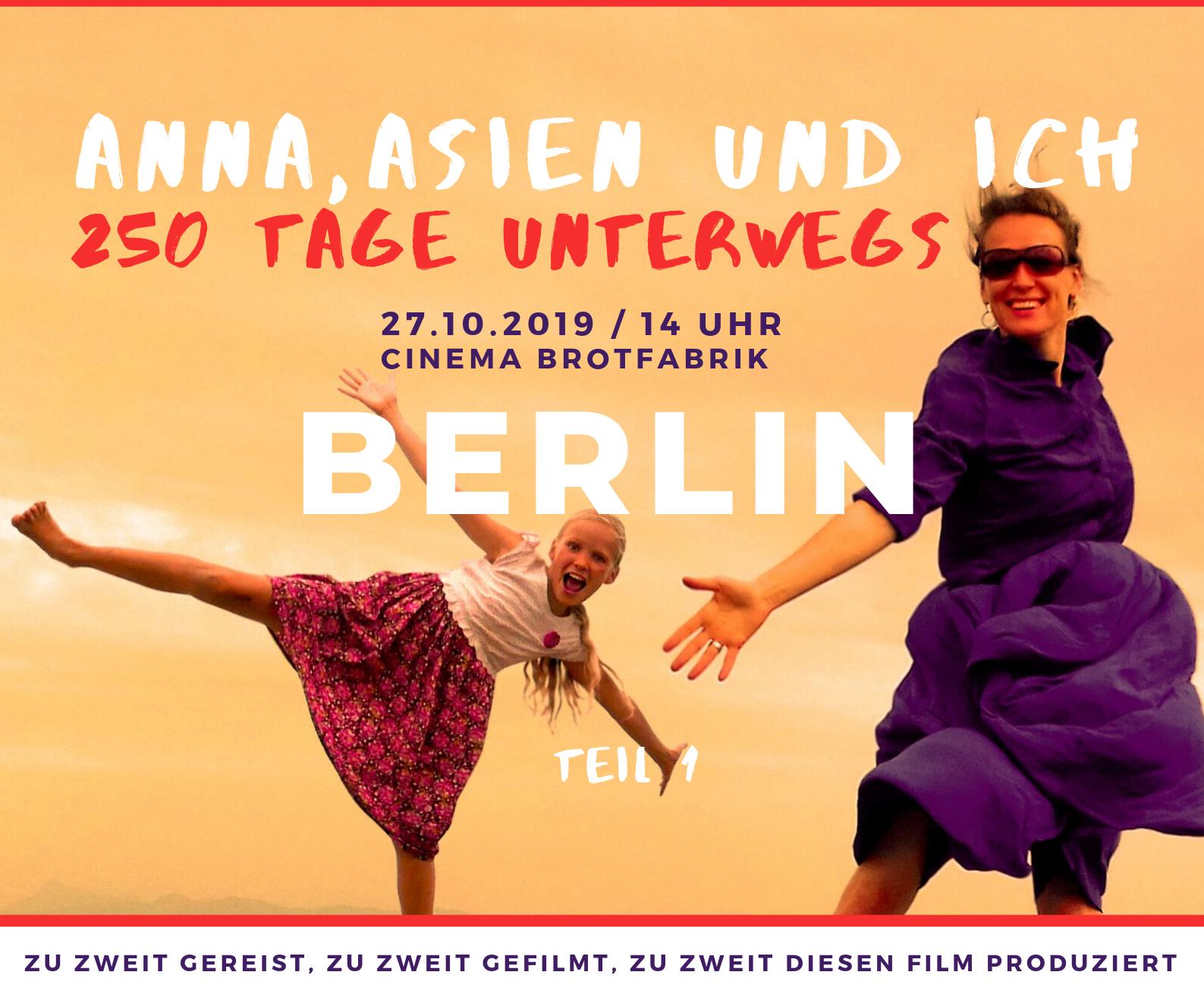Anna Asien und Ich Berlin Oktober 2019 FILM