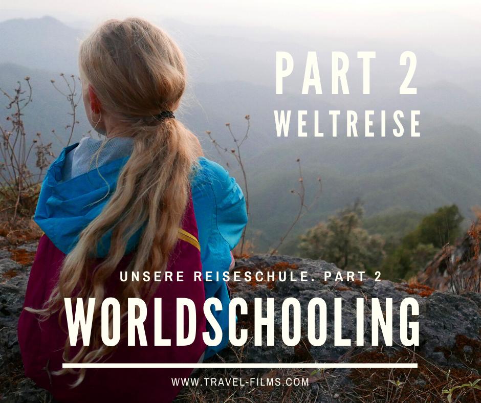worldschooling weltreise